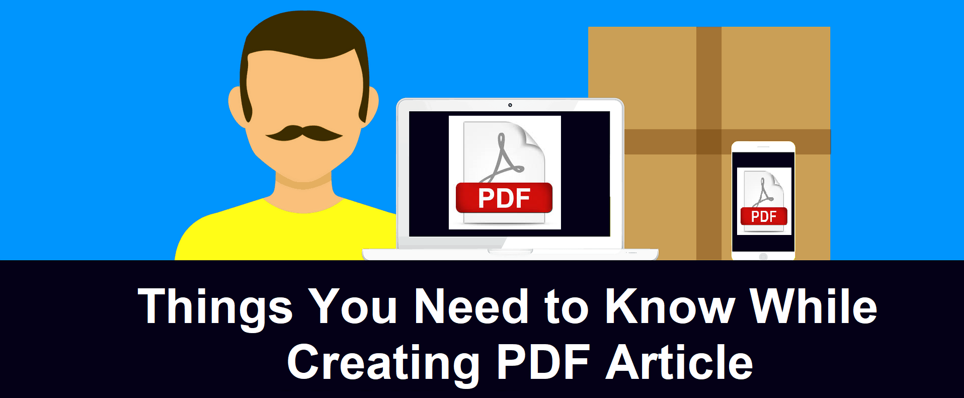 Things You Need to Know While Creating PDF Article